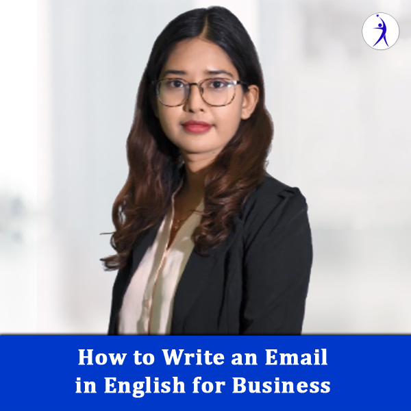 How to Write an Email in English for Business