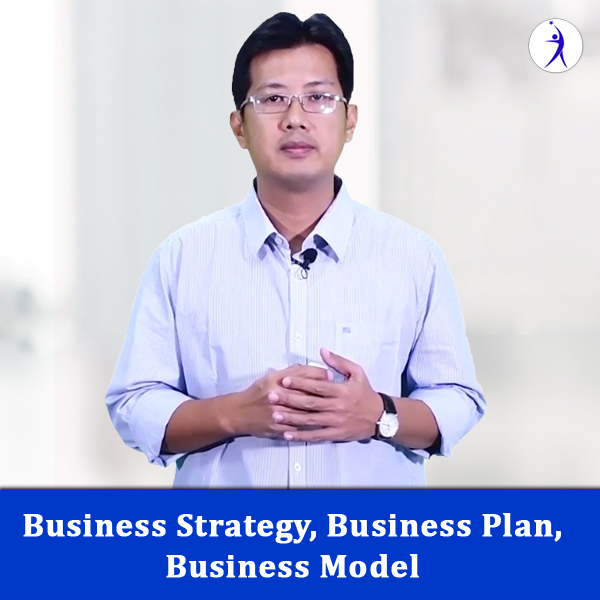 Business Strategy, Business Plan, Business Model
